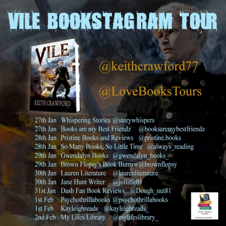 https://lovebookstours.wordpress.com/2020/01/27/followthetour-vile-by-keith-crawford-bookstagramtour-27th-jan-2nd-feb-keithcrawford77-lovebooksgroup/